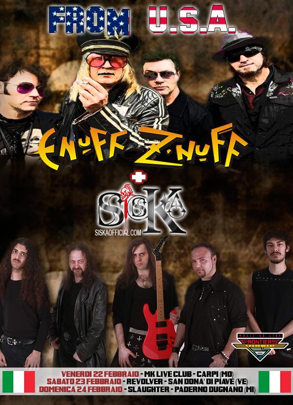 Enuff Z' Nuff with Siska